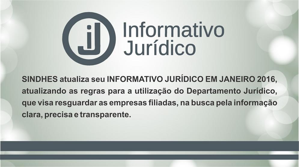 INFORMATIVO JURÍDICO SINDHES JANEIRO 2016
