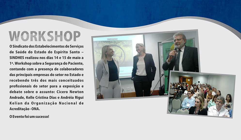 I Workshop sobre o Programa de Seguran�a do Paciente